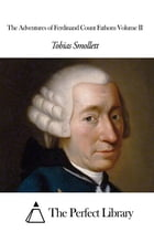 The Adventures of Ferdinand Count Fathom Volume II by Tobias Smollett