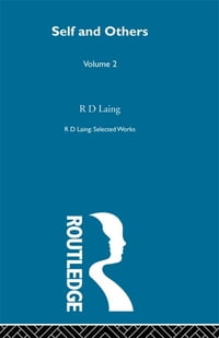 Selected Works RD Laing: Self & Other V2