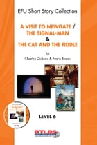 A Visit To Newgate & The Signal-Man & The Cat and The Fiddle by Derleme