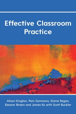 Book Effective Classroom Practice by Alison Kington