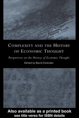 Book Complexity and the History of Economic Thought by Colander, David