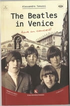 The Beatles in Venice by Alessandro tonussi