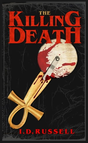 The Killing Death by I.D. Russell