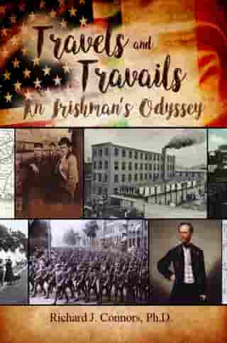 Travels and Travails: An Irishman's Odyssey