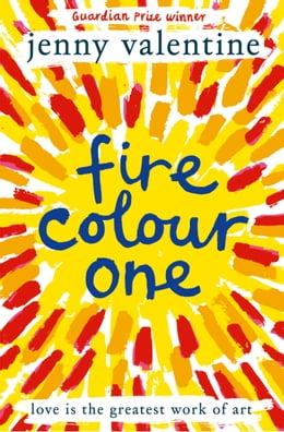 Book Fire Colour One by Jenny Valentine