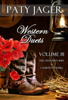 Western Duets- Volume Three by Paty Jager