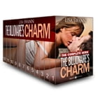 A Billionaire's Charms (The Complete Serie) by Chloe Wilkox