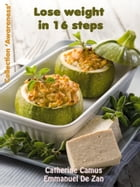Lose Weight in 16 Steps by Catherine Camus