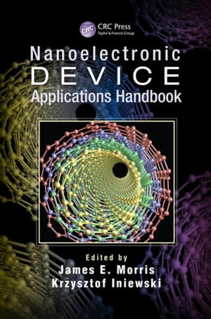 Nanoelectronic Device Applications Handbook