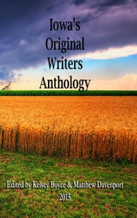 Iowa's Original Writers Anthology