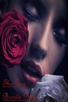 The Cure by Brenda Bane