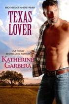 Texas Lover by Katherine Garbera