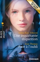 Une inquiétante disparition - Face à l'oubli by Janice Kay Johnson