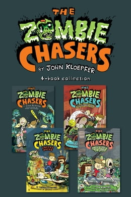 Book Zombie Chasers 4-Book Collection: The Zombie Chasers, Undead Ahead, Sludgment Day, Empire State of… by John Kloepfer
