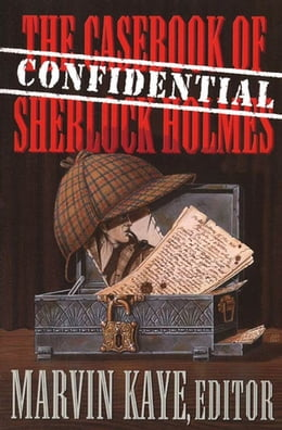 Book The Confidential Casebook of Sherlock Holmes by Marvin Kaye