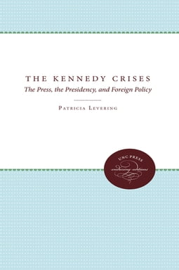 The Kennedy Crises
