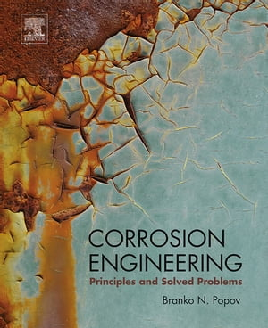 Corrosion Engineering Principles and Solved Problems