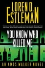 You Know Who Killed Me Cover Image