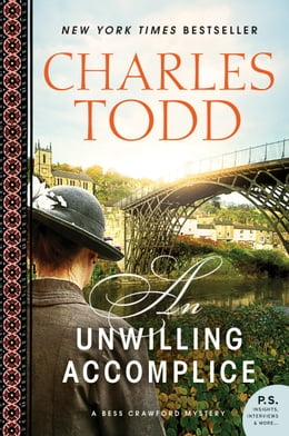 Book An Unwilling Accomplice: A Bess Crawford Mystery by Charles Todd