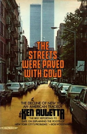 The Streets Were Paved with Gold