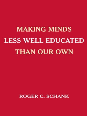 Making Minds Less Well Educated Than Our Own