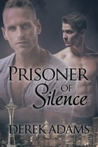 Prisoner of Silence by Derek Adams