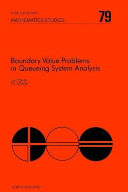 Book Boundary Value Problems in Queueing System Analysis by Cohen, J.W.