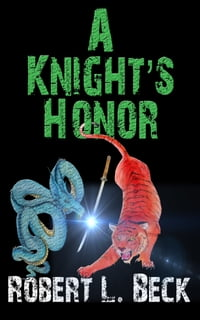 A Knight's Honor: The Lance Rock Chronicles Volume 2