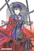 PandoraHearts, Vol. 16 by Jun Mochizuki
