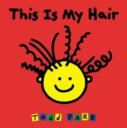 Book This is My Hair by Todd Parr