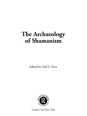 The Archaeology of Shamanism