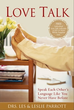 Book Love Talk: Speak Each Other's Language Like You Never Have Before by Les and Leslie Parrott