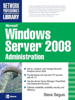 Book Microsoft Windows Server 2008 Administration by Seguis, Steve