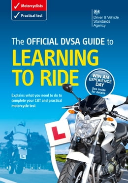 Book The Official DVSA Guide to Learning to Ride by DVSA The Driver and Vehicle Standards Agency