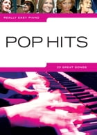 Really Easy Piano: Pop Hits by Wise Publications