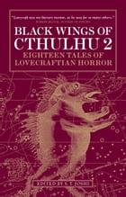 Black Wings of Cthulhu (Volume Two) by S.T. Joshi