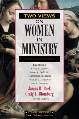 Book Two Views on Women in Ministry by Stanley N. Gundry