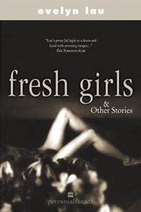 Fresh Girls & Other Stories