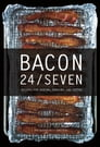 Bacon 24/7: Recipes for Curing, Smoking, and Eating (Expanded second edition) Cover Image