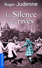 Le Silence des rives by Roger Judenne