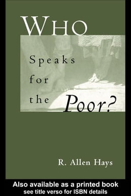 Book Who Speaks for the Poor by Hays, R. Allen