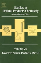 Studies in Natural Products Chemistry: Bioactive Natural Products (Part J)