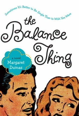 Book The Balance Thing by Margaret Dumas