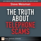 The Truth About Telephone Scams by Steve Weisman