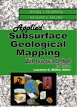Book Applied Subsurface Geological Mapping with Structural Methods by Daniel J. Tearpock