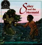 Sukey and the Mermaid: with audio recording