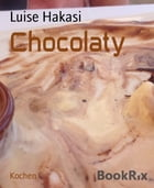 Chocolaty by Luise Hakasi