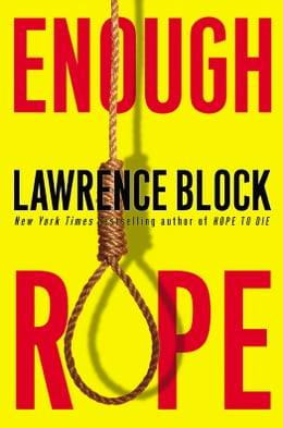 Book Enough Rope by Lawrence Block