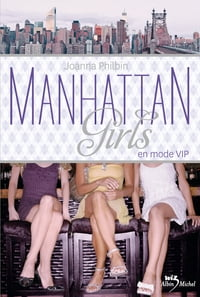 Manhattan girls - tome 3: En mode VIP