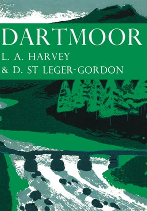 Dartmoor (Collins New Naturalist Library, Book 27) by L. A. Harvey